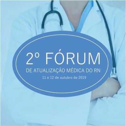 2º Fórum de Atualização Médica do RN