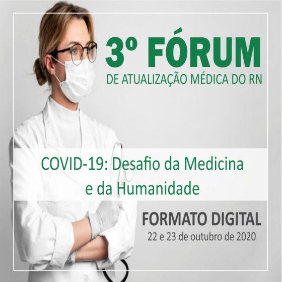 3º FÓRUM DE ATUALIZAÇÃO MÉDICA DO RN