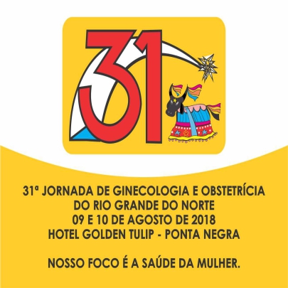 31ª Jornada de Ginecologia e Obstetrícia do Rio Grande do Norte