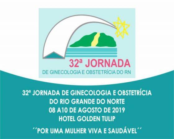 32ª Jornada de Ginecologia e Obstetrícia do RN