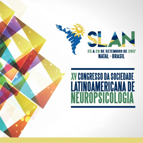 XV Congresso da Sociedade Latinoamericana de Neuropsicologia
