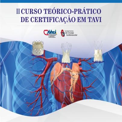 II CURSO TEÓRICO-PRÁTICO DE CERTIFICAÇÃO EM TAVI