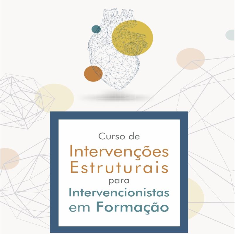 Curso de Intervenções Estruturais para Intervencionistas em Formação