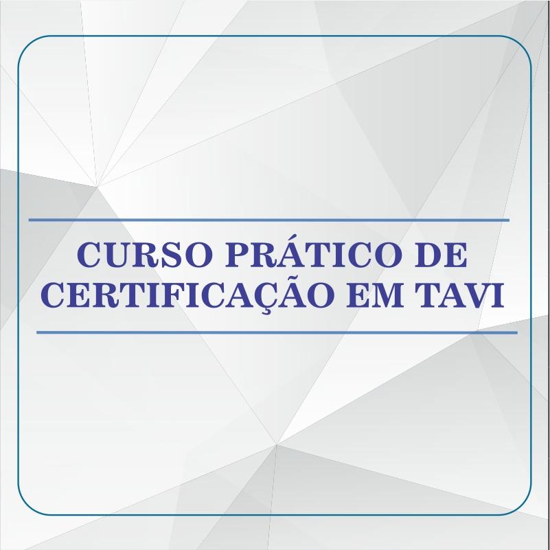 Curso Prático de Certificação em TAVI